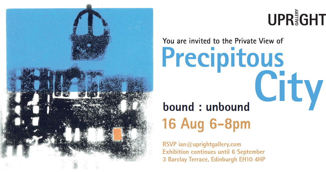 Precipitous City | bound : unbound at The Upright Gallery, Edinburgh